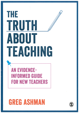 Cover of The Truth about Teaching by Greg Ashman