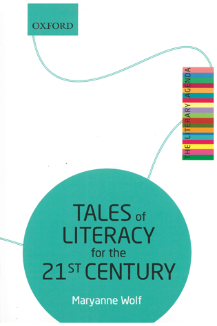Cover for Tales of Literacy for the 21st Century by Maryanne Wolf