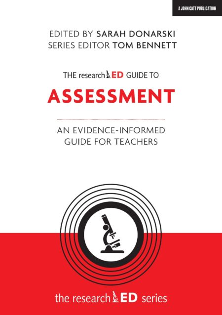 The researchED Guide to Assessment
