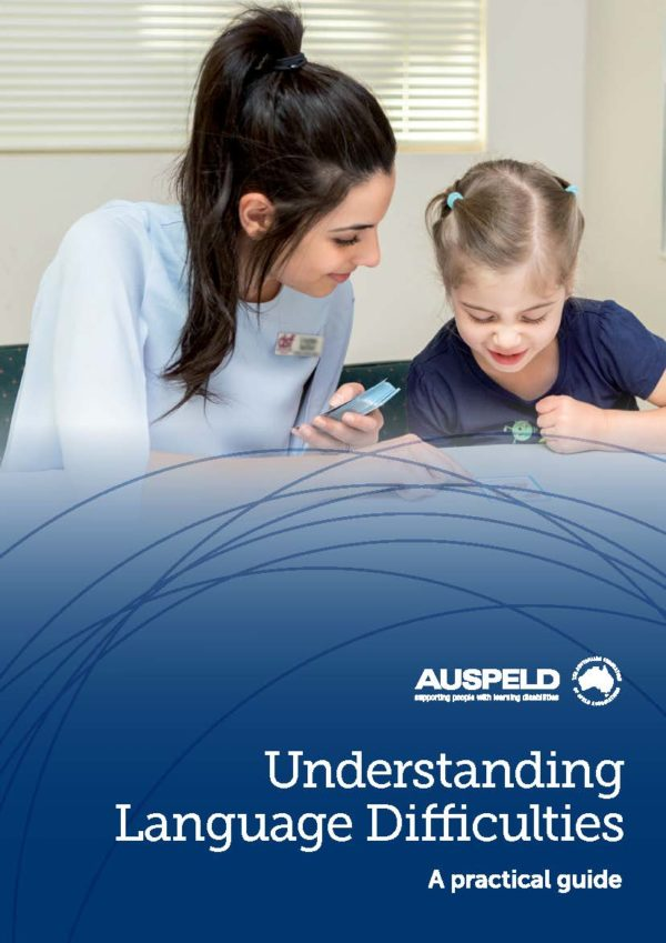 Cover image for AUSPELDs Understanding Language Difficulties Guide